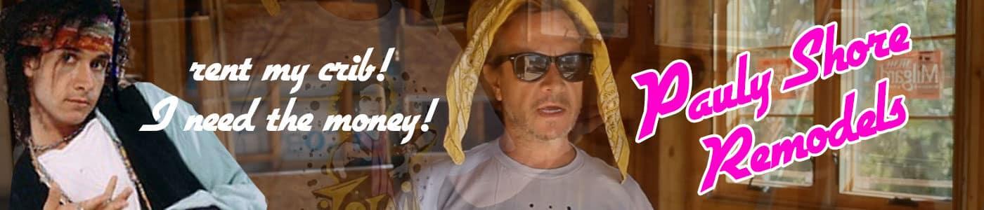 Pauly Shore Rental